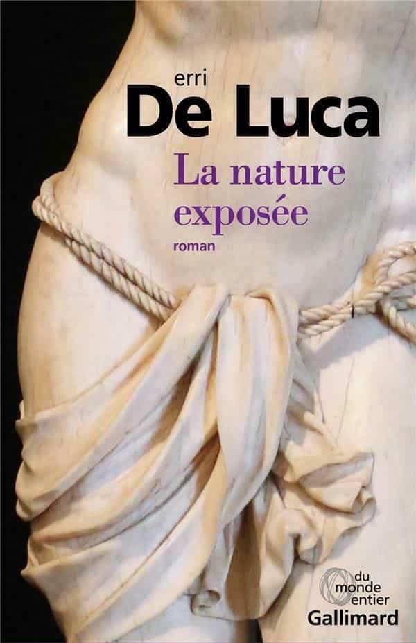 Erri De Luca, La Nature exposée