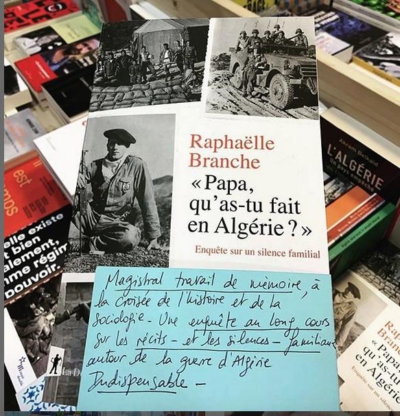 Raphaëlle Branche, «Papa, qu'as-tu fait en Algérie ?»