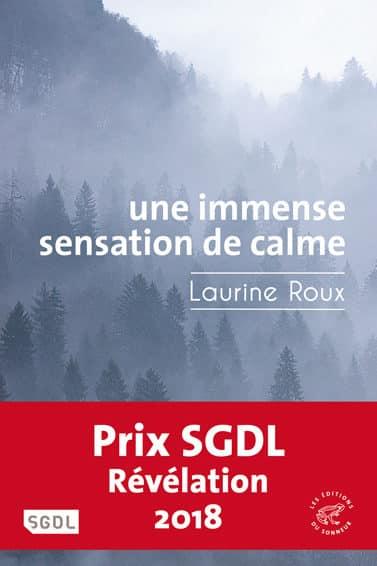 Laurine Roux, Une immense sensation de calme