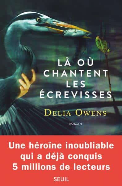 Delia Owens, Là où chantent les écrevisses
