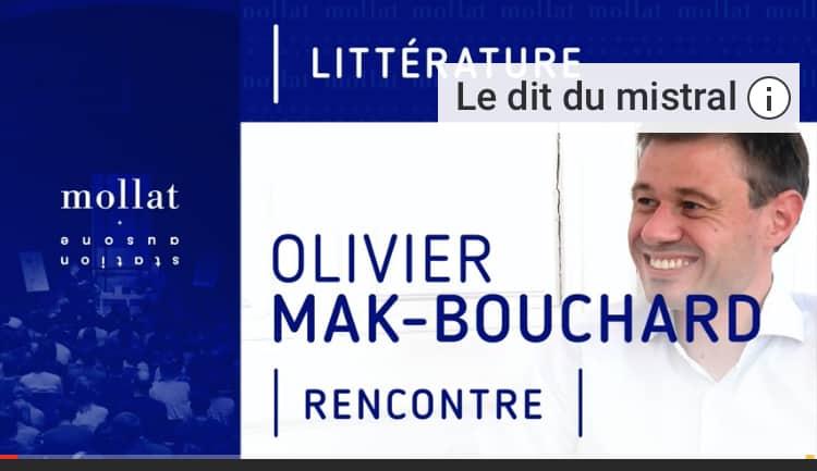 Olivier Mak-Bouchard, Le Dit du Mistral