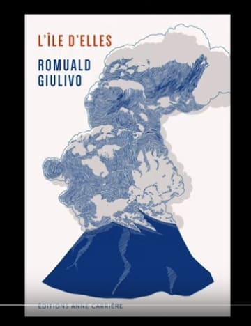 Romuald Giulivo, L'île d'elles