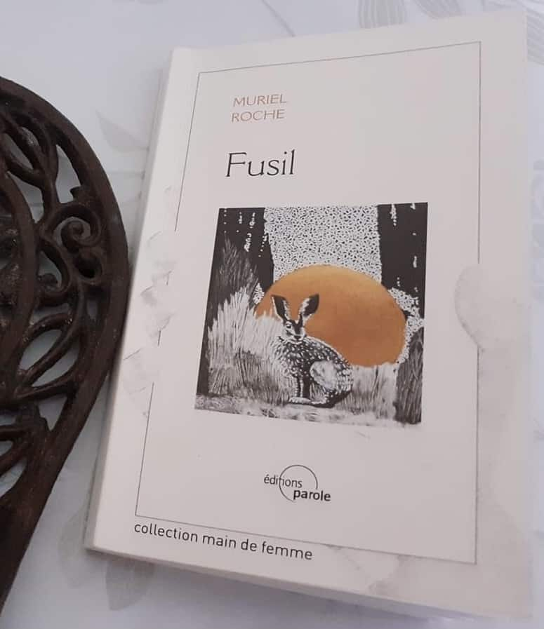 Muriel Roche, Fusil