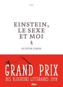 Olivier Liron, Einstein, le sexe et moi