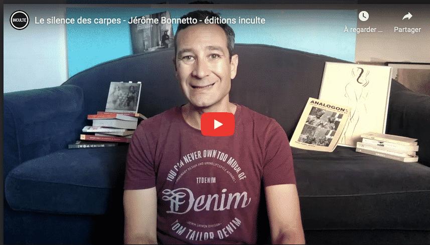 Jérôme Bonnetto, Le silence des carpes
