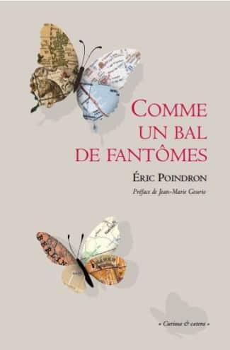 Éric Poindron, Comme un bal de fantômes