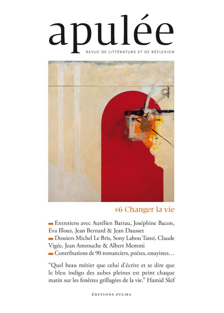La revue Apulée #6: Changer la vie